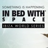 In Bed With Space