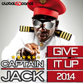 Captain Jack - Give It Up 2014