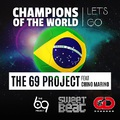 The 69 Project Feat. Chino Marino - Champions Of The World