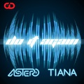 Astero & Tiana - Do It Again